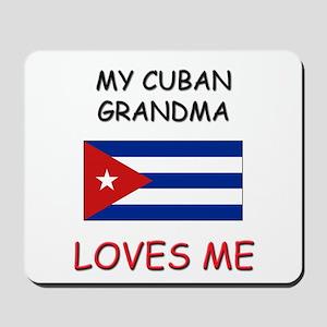 My Cuban Grandma Loves Me Mousepad