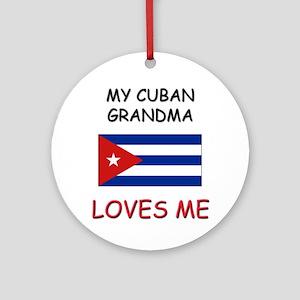 My Cuban Grandma Loves Me Ornament (Round)