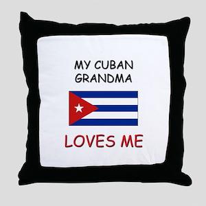 My Cuban Grandma Loves Me Throw Pillow