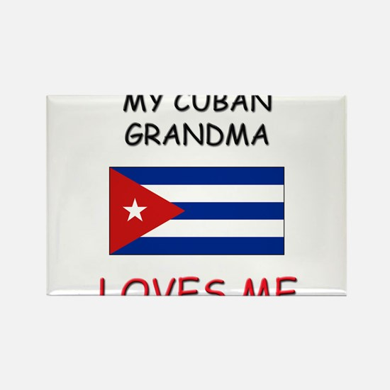 My Cuban Grandma Loves Me Rectangle Magnet
