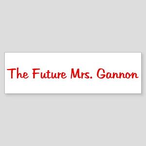The Future Mrs. Gannon Bumper Sticker