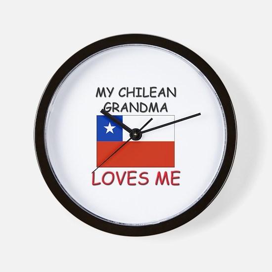 My Chilean Grandma Loves Me Wall Clock