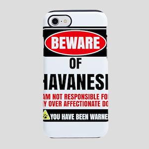 Beware Of Havanese I Am Not iPhone 8/7 Tough Case