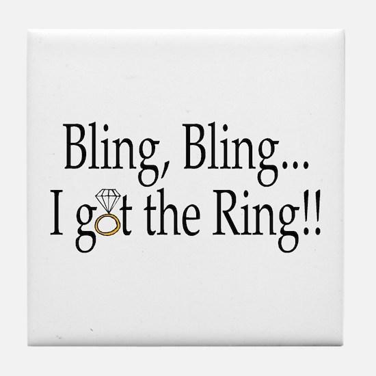 Bling Bling I Got The Ring Tile Coaster