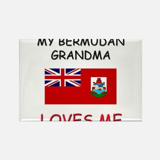 My Bermudan Grandma Loves Me Rectangle Magnet