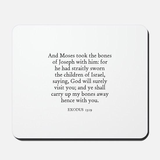 EXODUS  13:19 Mousepad