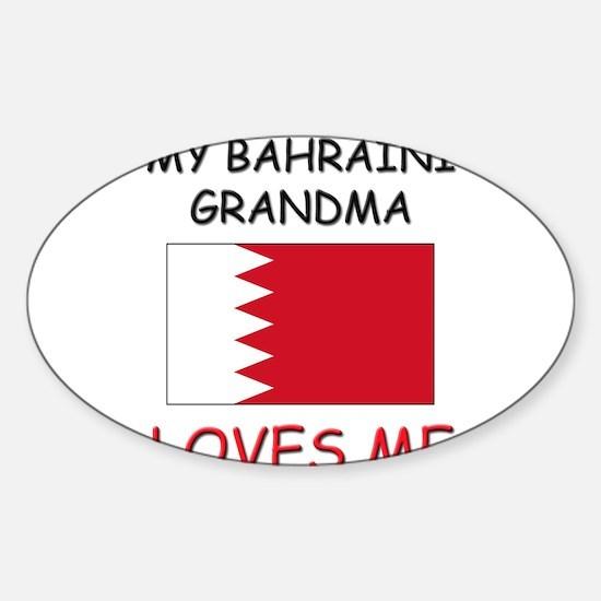 My Bahraini Grandma Loves Me Oval Decal