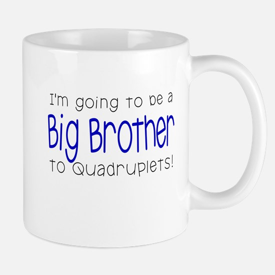 Big Brother to Quadruplets Mug