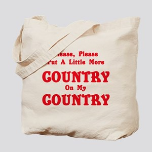 Country - More Country! Tote Bag