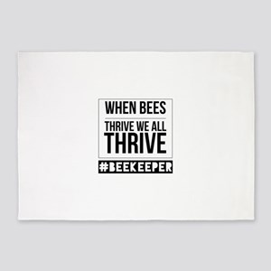 When Bees Thrive We all Thrive 5'x7'Area Rug
