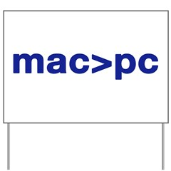 MAC > PC Yard Sign