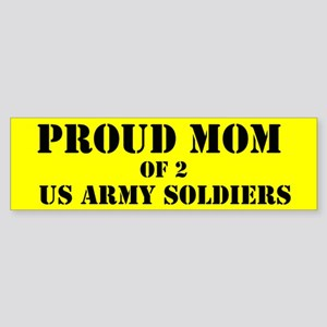 Proud Mom of 2 Soldiers Bumper Sticker