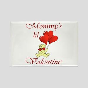Mommy's lil Valentine Rectangle Magnet