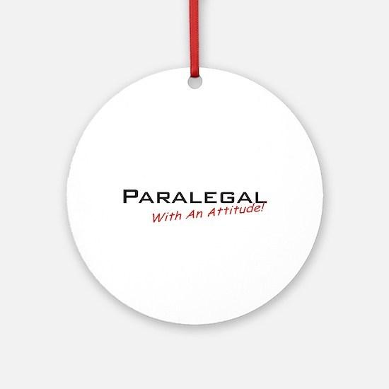 Paralegal / Attitude Ornament (Round)