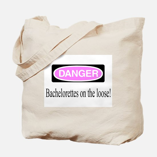 Bachelorettes On The Loose Tote Bag
