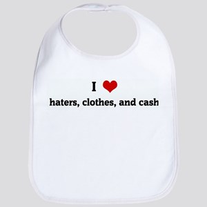 I Love haters, clothes, and c Bib