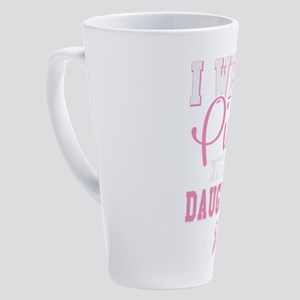 I Wear Pink For My Daughter 17 oz Latte Mug