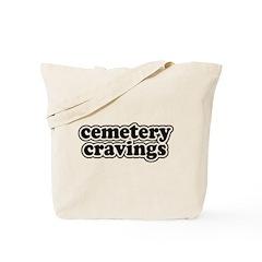 Cemetery Cravings Tote Bag