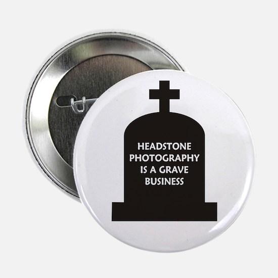 "Grave Photography 2.25"" Button"