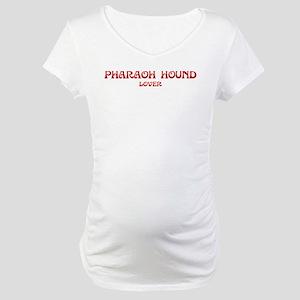 Pharaoh Hound lover Maternity T-Shirt