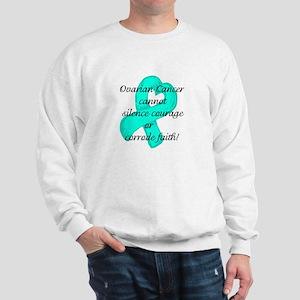 Ovarian Courage and Faith Sweatshirt