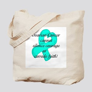 Ovarian Courage and Faith Tote Bag
