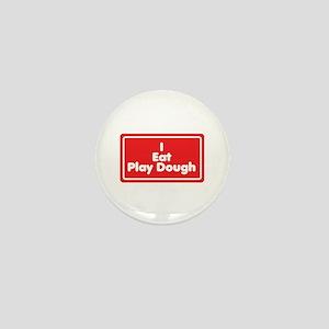 I Eat Play Dough Mini Button
