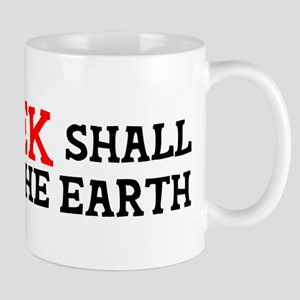 Geek Shall Inherit the Earth Mug