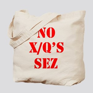 NOT NOW, NOT EVER Tote Bag