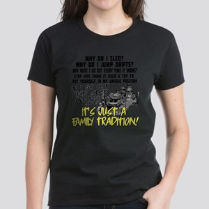 Snowmobile Family Tradition Women's Dark T-Shirt