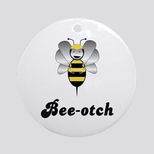 Robobee Bumble Bee Bee-otch Ornament (Round)