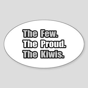 """""""Few. Proud. Kiwis."""" Oval Sticker"""