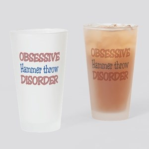 Obsessive Hammer Throw Disorder Drinking Glass