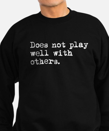 Unique Play with others Sweatshirt (dark)