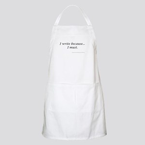 I WRITE BECAUSE I MUST! BBQ Apron
