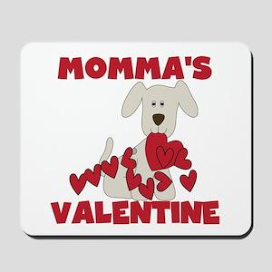 Dog Momma's Valentine Mousepad