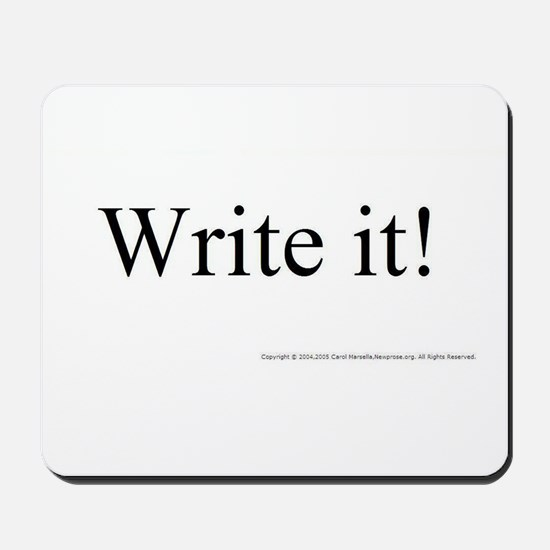 WRITE IT! Mousepad
