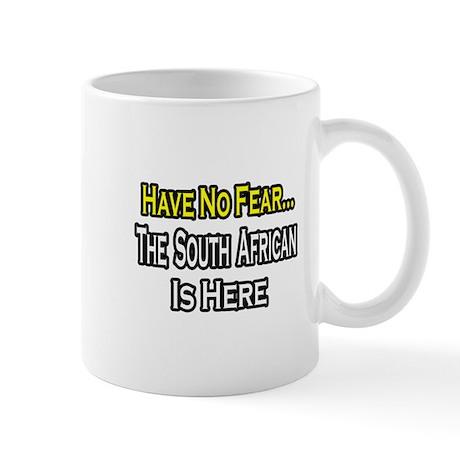 """""""No Fear..South African"""" Mug"""