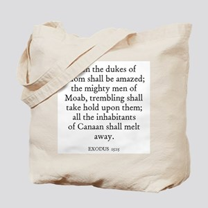 EXODUS  15:15 Tote Bag