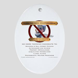 Illegitimi non craporundum Oval Ornament