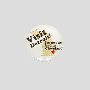 Visit Detroit, Its Not as Bad Mini Button