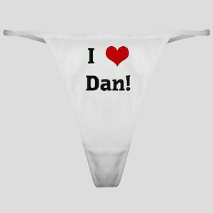 I Love Dan! Classic Thong