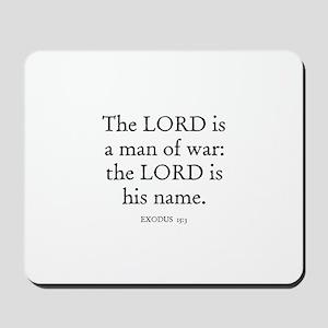 EXODUS  15:3 Mousepad