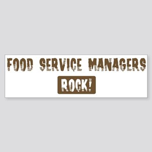 Food Service Managers Rocks Bumper Sticker
