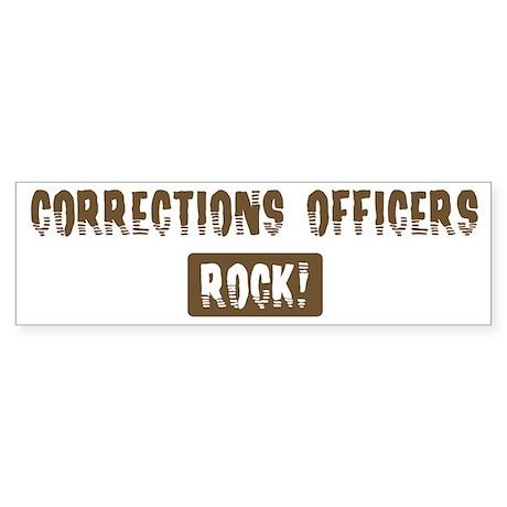 Corrections Officers Rocks Bumper Sticker