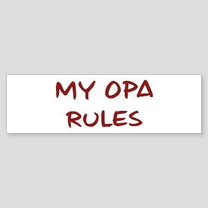 Opa Rules Bumper Sticker