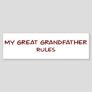 Great Grandfather Rules Bumper Sticker