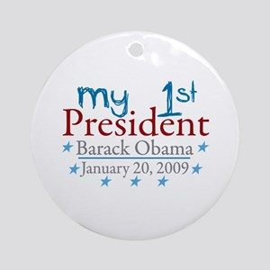 My 1st President (Obama Inauguration) Ornament (Ro