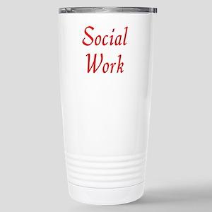 Social Work (red) Stainless Steel Travel Mug