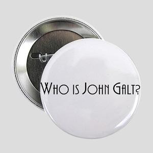 "Who is John Galt? Atlas Shrugged 2.25"" Button"